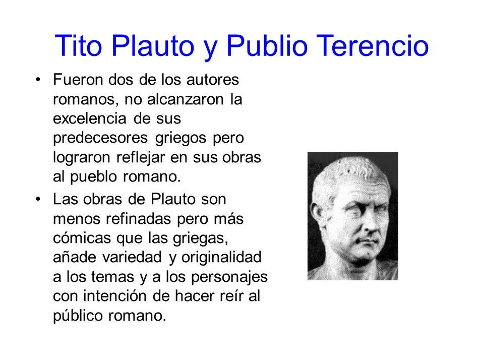 Tito Plauto y Publio Terencio