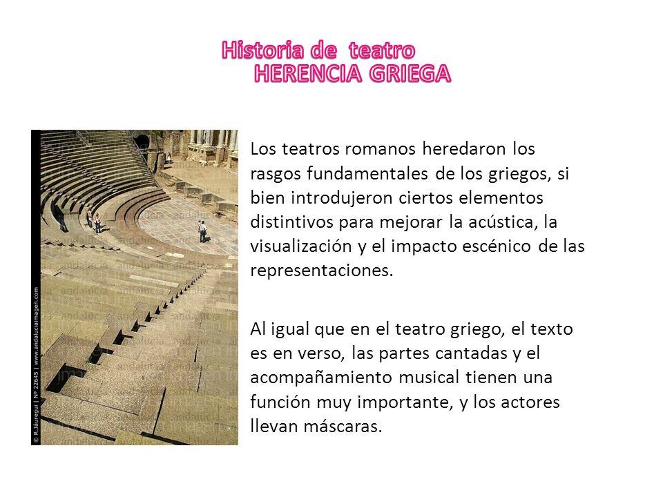 Historia de teatro ROMAHERENCIA GRIEGA