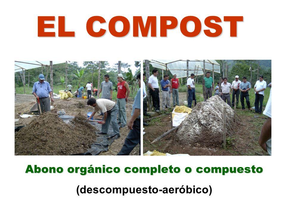 Abono orgánico completo o compuesto (descompuesto-aeróbico)