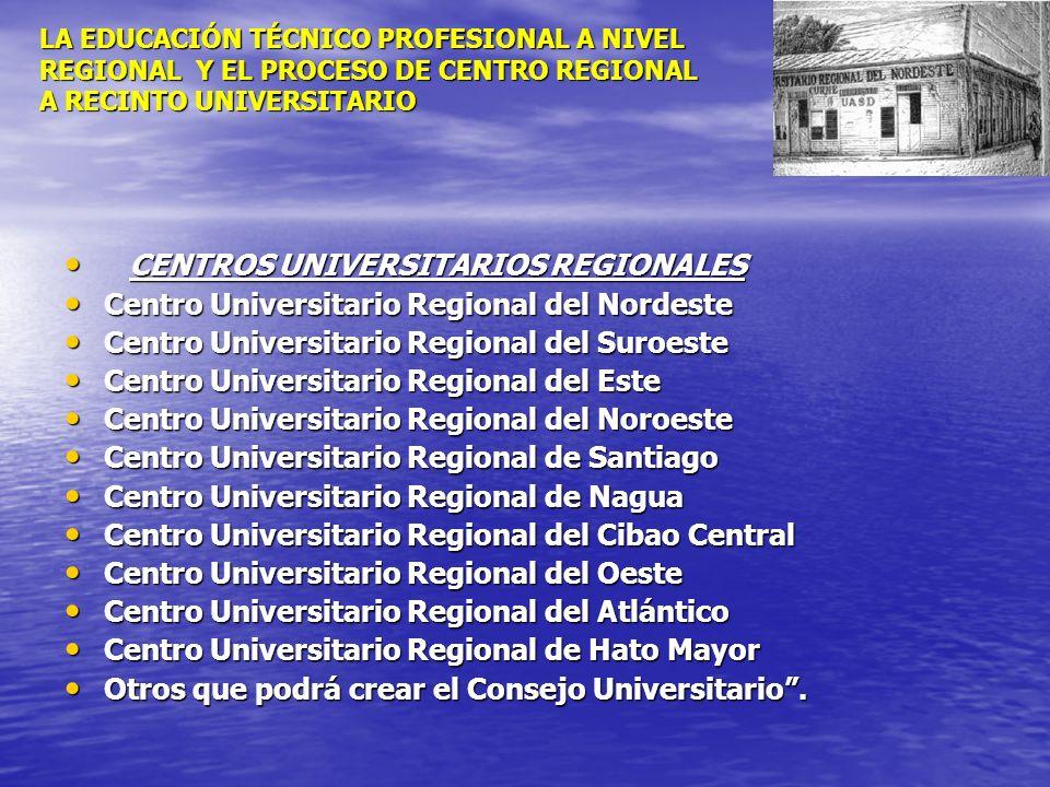 CENTROS UNIVERSITARIOS REGIONALES