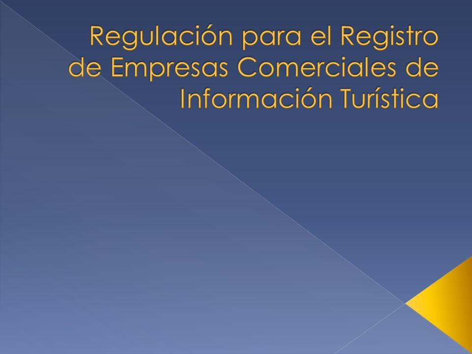 Regulación para el Registro de Empresas Comerciales de Información Turística