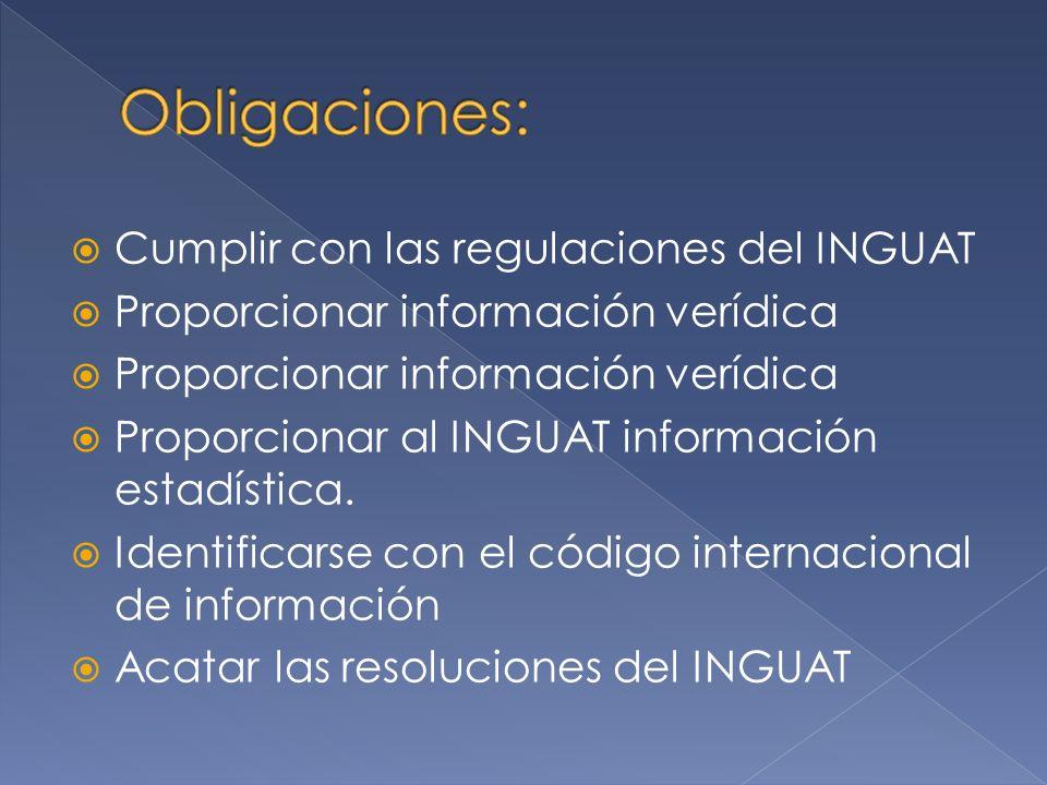 Obligaciones: Cumplir con las regulaciones del INGUAT