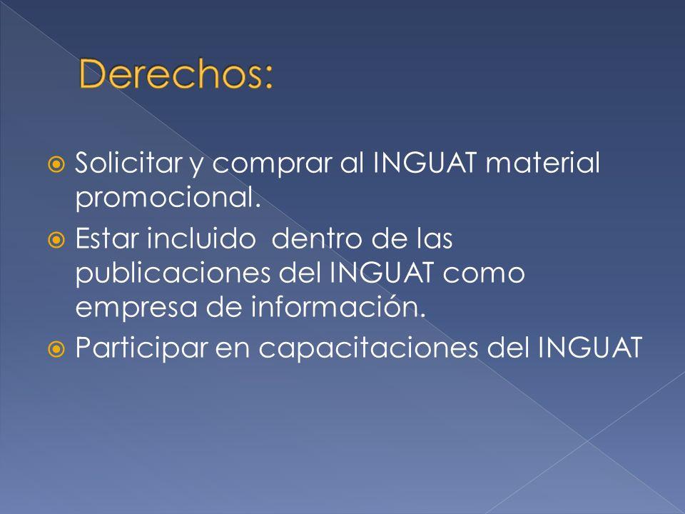 Derechos: Solicitar y comprar al INGUAT material promocional.