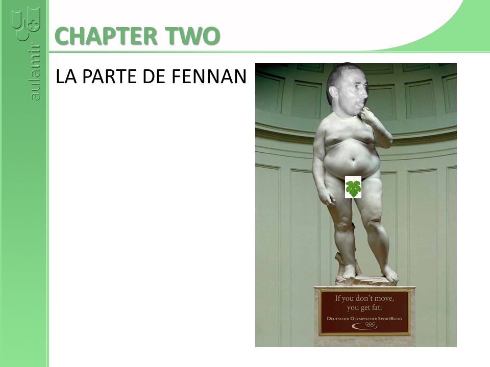 CHAPTER TWO LA PARTE DE FENNAN