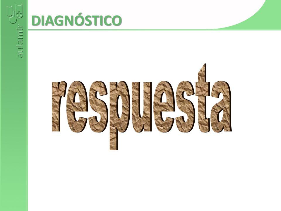 DIAGNÓSTICO respuesta