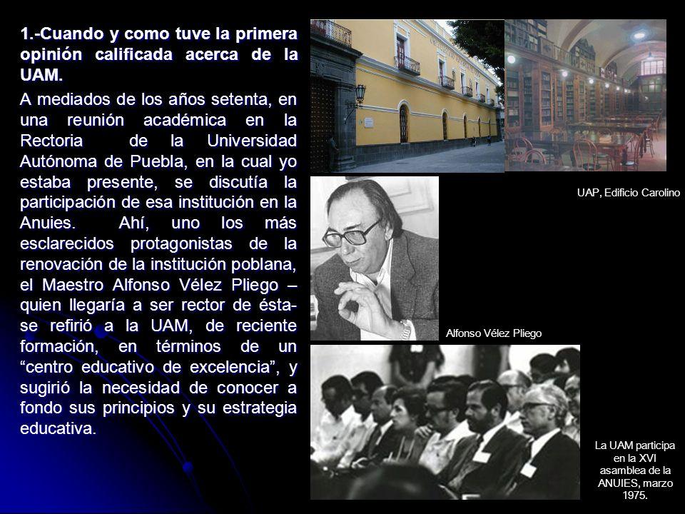 La UAM participa en la XVI asamblea de la ANUIES, marzo 1975.