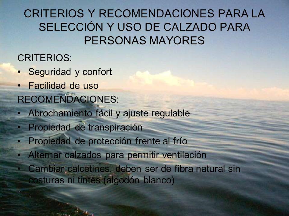 CRITERIOS Y RECOMENDACIONES PARA LA SELECCIÓN Y USO DE CALZADO PARA PERSONAS MAYORES