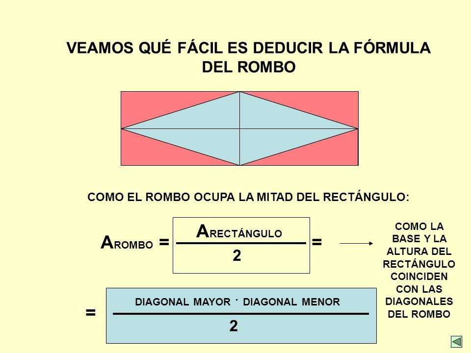 ARECTÁNGULO AROMBO = = =