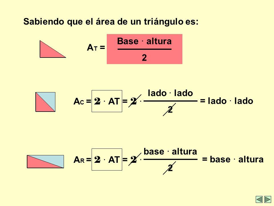 Sabiendo que el área de un triángulo es:
