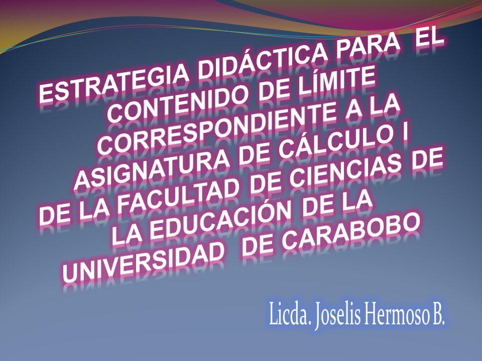 ESTRATEGIA DIDÁCTICA PARA EL CONTENIDO DE LÍMITE