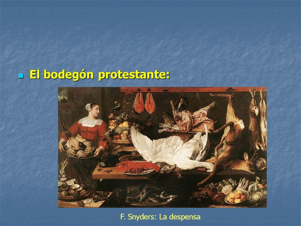 El bodegón protestante: