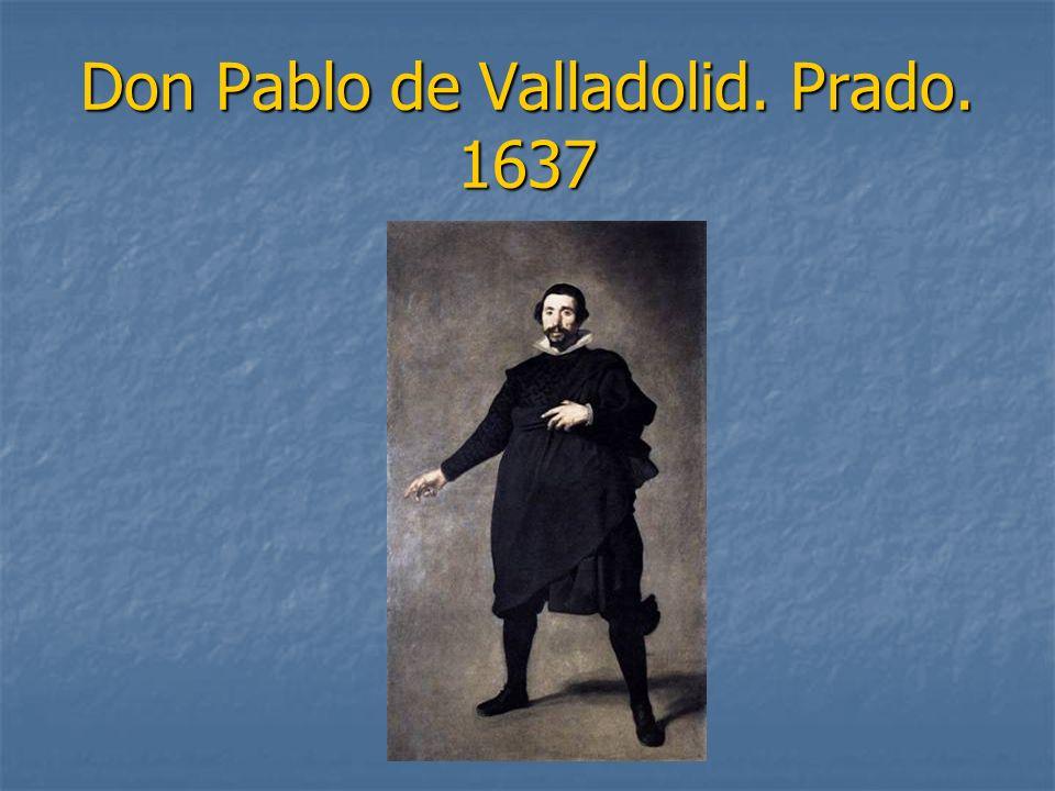 Don Pablo de Valladolid. Prado. 1637