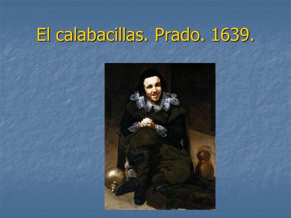 El calabacillas. Prado. 1639.