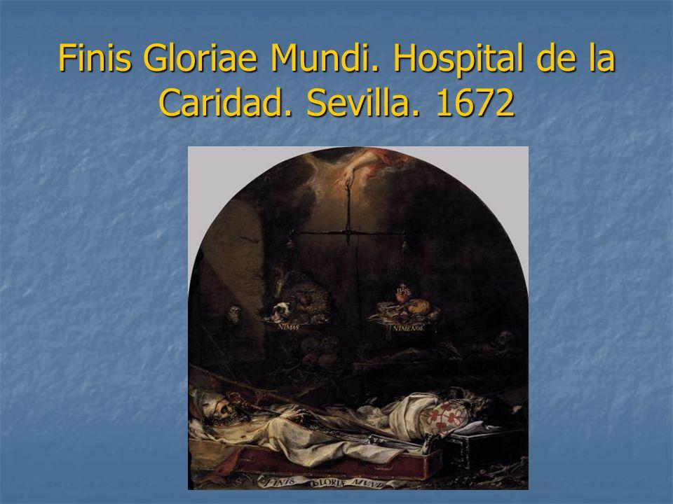 Finis Gloriae Mundi. Hospital de la Caridad. Sevilla. 1672