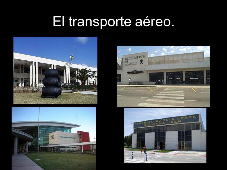 El transporte aéreo.