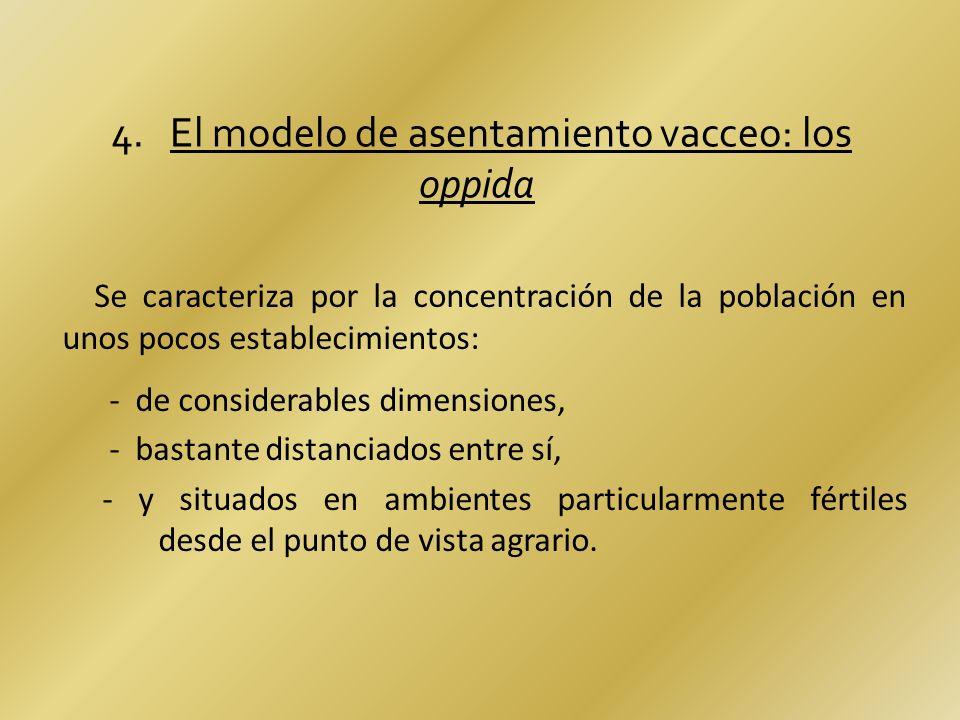 4. El modelo de asentamiento vacceo: los oppida