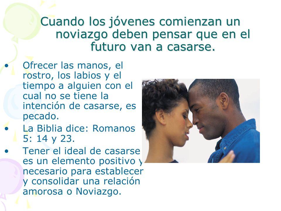 Cuando los jóvenes comienzan un noviazgo deben pensar que en el futuro van a casarse.