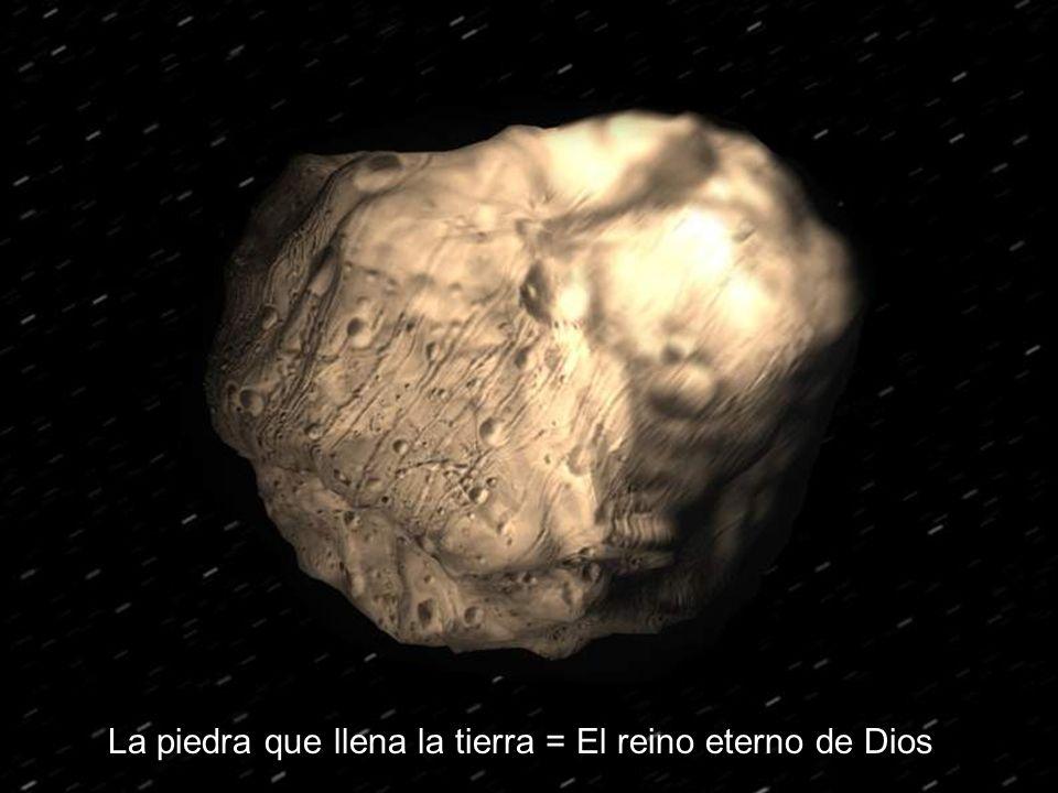 La piedra que llena la tierra = El reino eterno de Dios