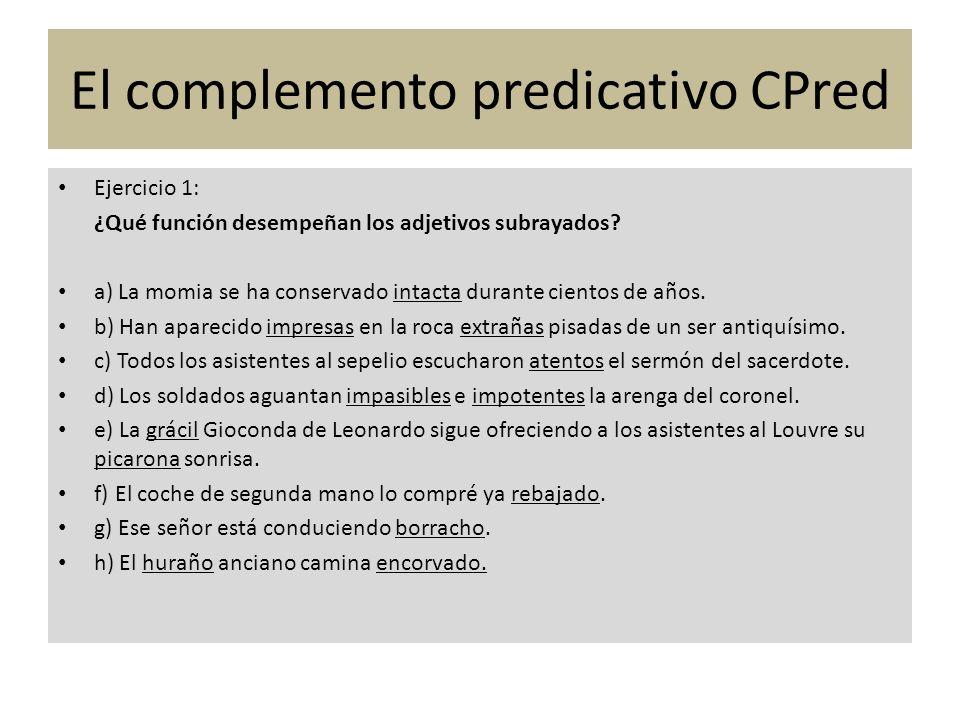 El complemento predicativo CPred