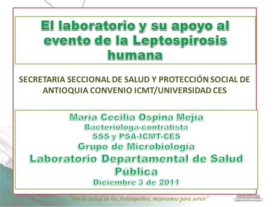 El laboratorio y su apoyo al evento de la Leptospirosis humana