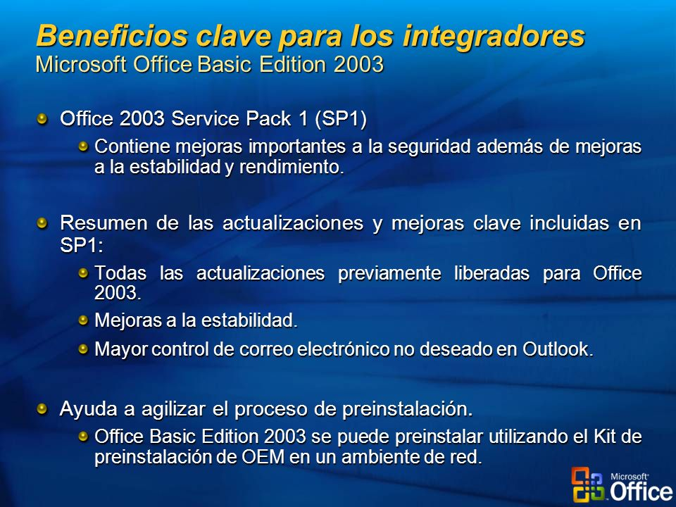 Beneficios clave para los integradores Microsoft Office Basic Edition 2003