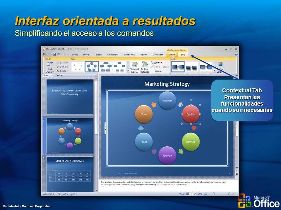 Interfaz orientada a resultados Simplificando el acceso a los comandos