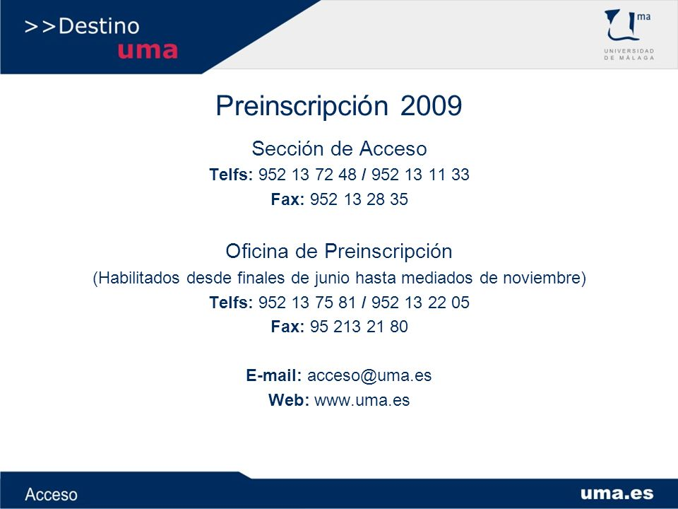 Preinscripción 2009 Sección de Acceso Oficina de Preinscripción