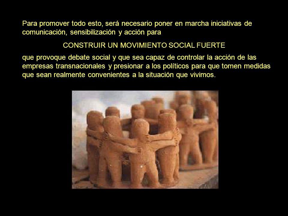 CONSTRUIR UN MOVIMIENTO SOCIAL FUERTE