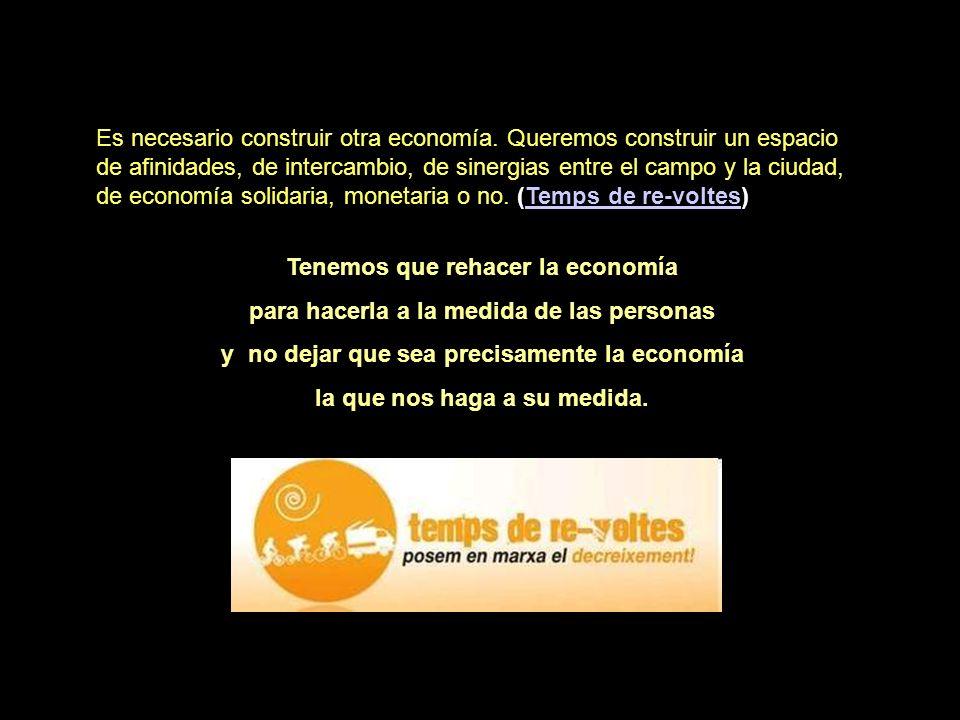 Tenemos que rehacer la economía