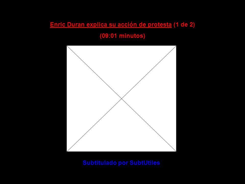 Enric Duran explica su acción de protesta (1 de 2) (09:01 minutos)