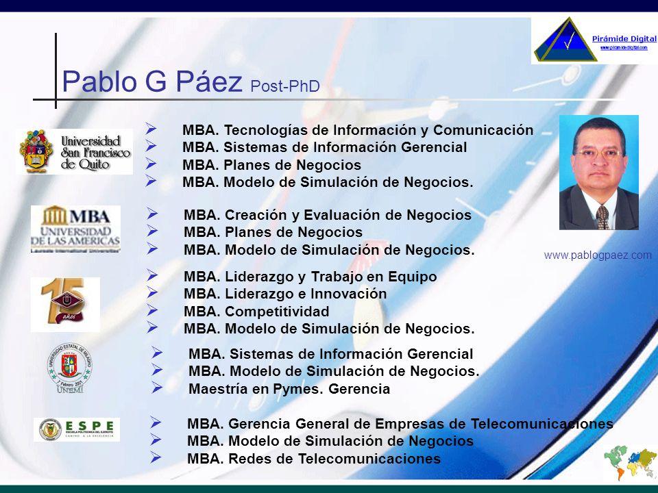 Pablo G Páez Post-PhD MBA. Tecnologías de Información y Comunicación