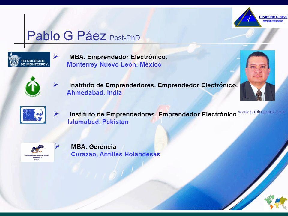 Pablo G Páez Post-PhD MBA. Emprendedor Electrónico.