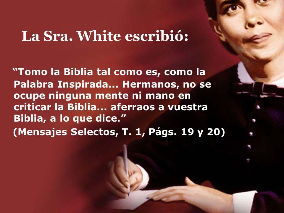 La Sra. White escribió: