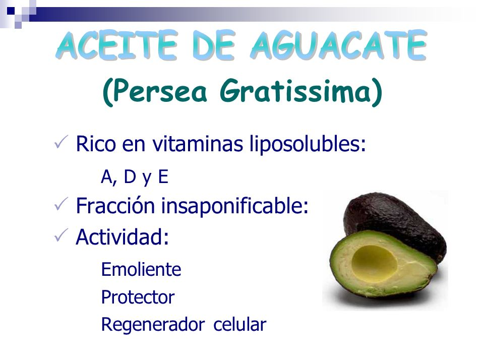 (Persea Gratissima) ACEITE DE AGUACATE