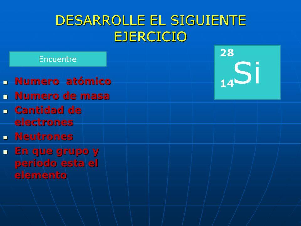 DESARROLLE EL SIGUIENTE EJERCICIO