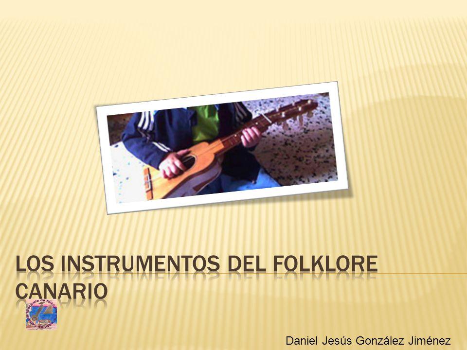 Los instrumentos del folklore canario