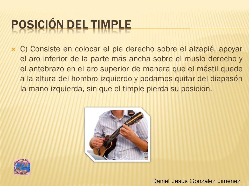 POSICIÓN DEL TIMPLE