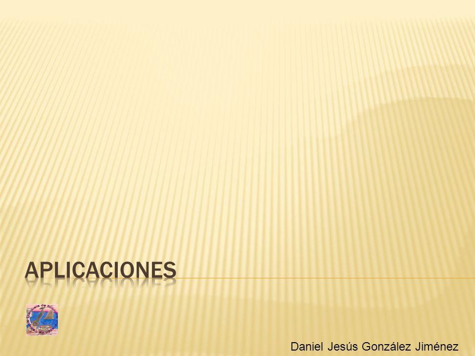 Aplicaciones Aplicaciones Daniel Jesús González Jiménez