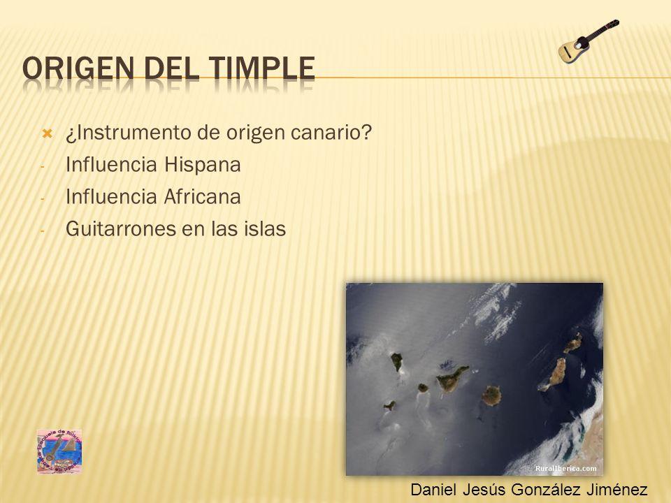 Origen del timple ¿Instrumento de origen canario Influencia Hispana