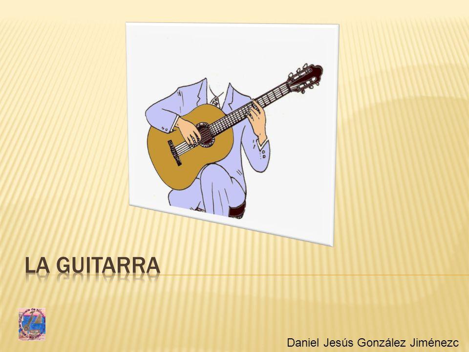 La guitarra Daniel Jesús González Jiménezc