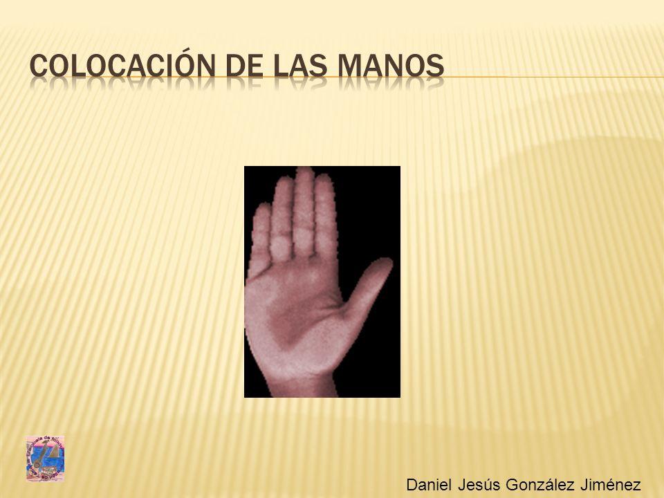 Colocación de las manos