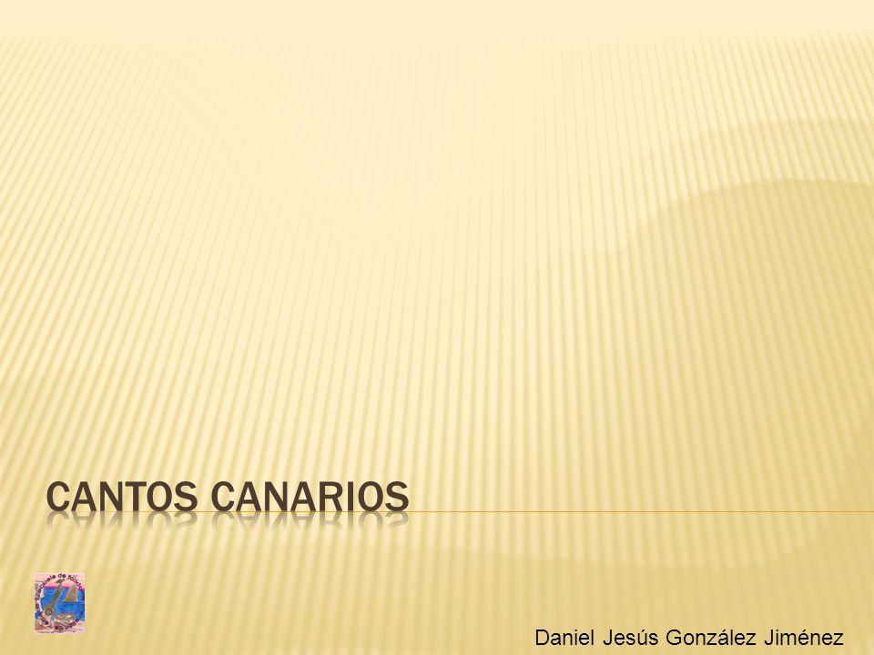 Cantos canarios Daniel Jesús González Jiménez