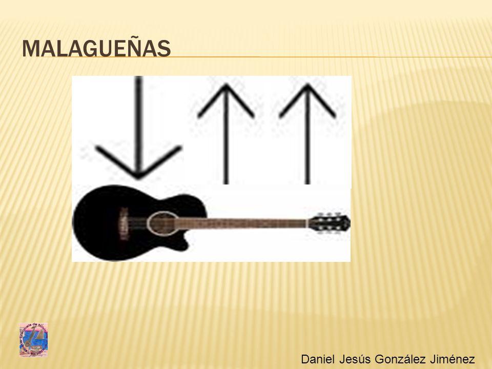 MALAGUEÑAS Daniel Jesús González Jiménez