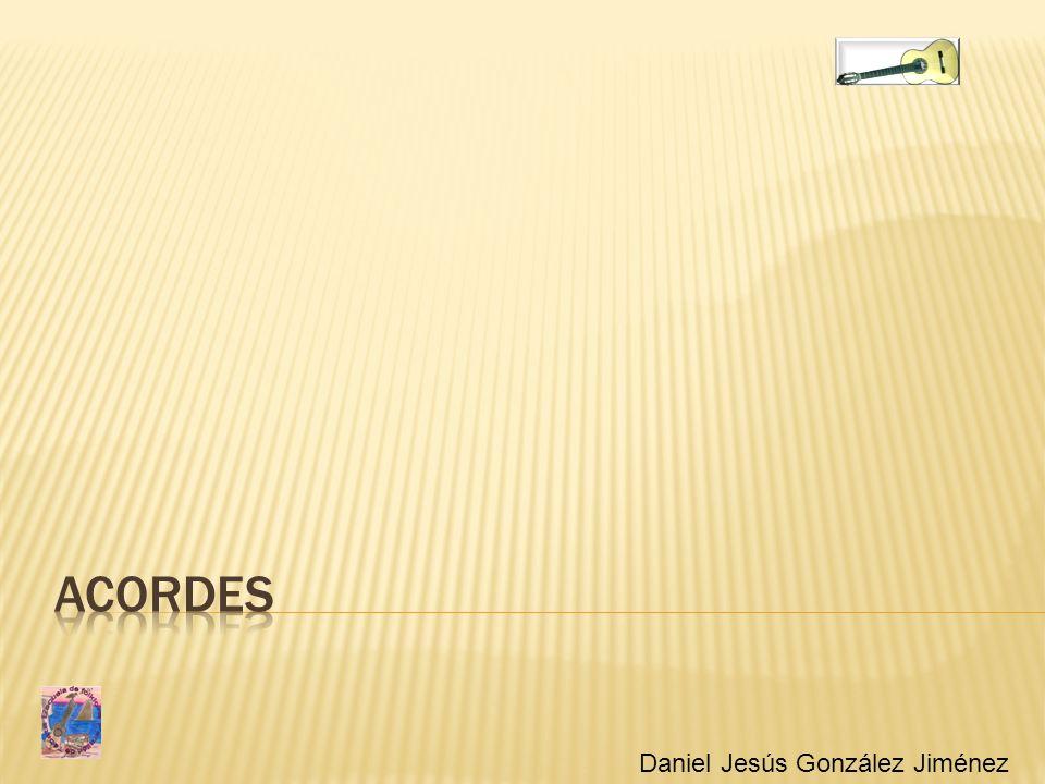 Acordes Daniel Jesús González Jiménez