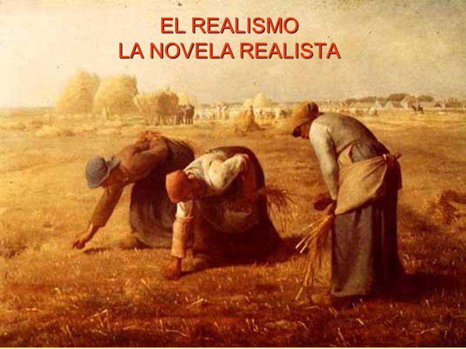 EL REALISMO LA NOVELA REALISTA