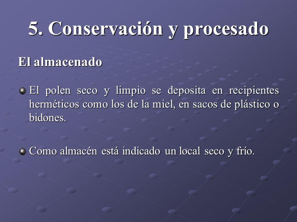 5. Conservación y procesado