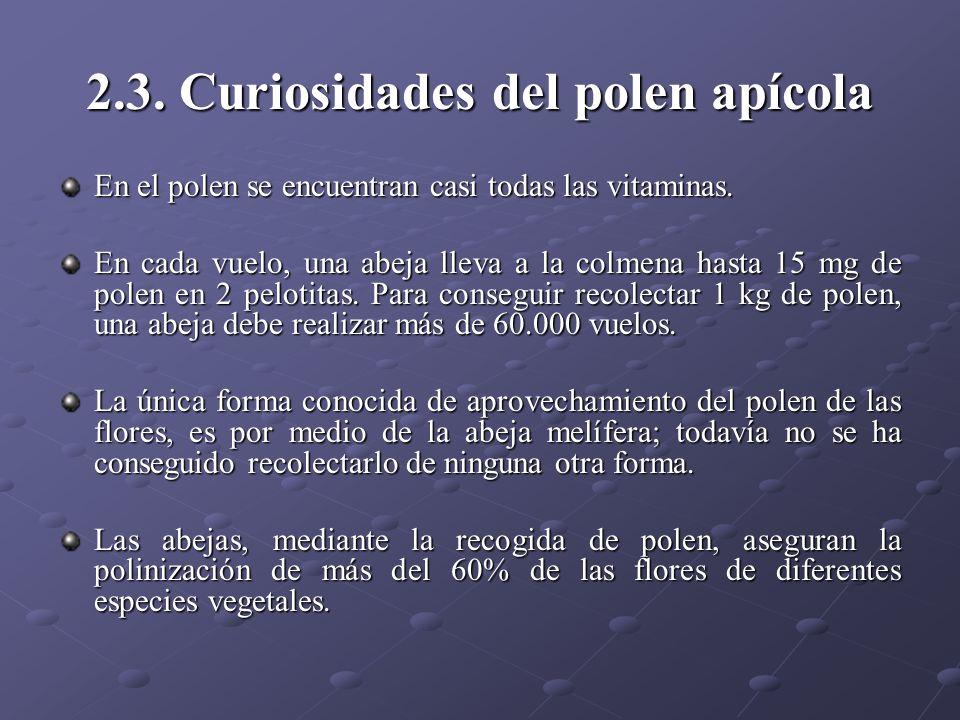 2.3. Curiosidades del polen apícola