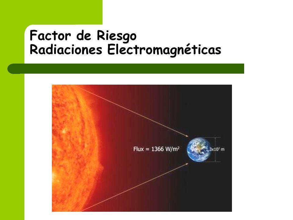 Factor de Riesgo Radiaciones Electromagnéticas