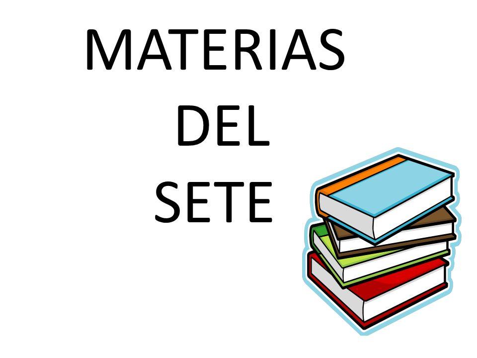MATERIAS DEL SETE