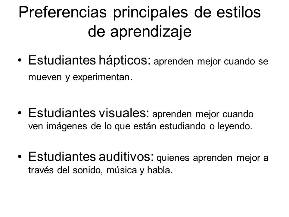 Preferencias principales de estilos de aprendizaje